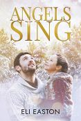 Review: Angels Sing by Eli Easton