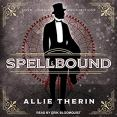 Audiobook Review: Spellbound by Allie Therin
