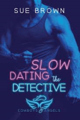 Review: Slow Dating the Detective by Sue Brown