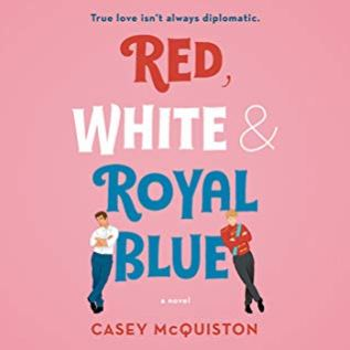 Audiobook Review: Red, White & Royal Blue by Casey McQuiston