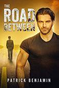 Review: The Road Between by Patrick Benjamin
