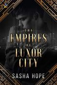 Review: The Empires of Luxor City by Sasha Hope