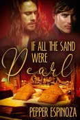 Review: If All The Sand Were Pearl by Pepper Espinoza