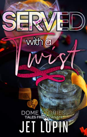 Review: Served with a Twist by Jet Lupin