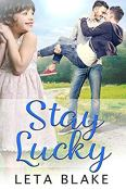 Review: Stay Lucky by Leta Blake