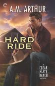 Excerpt: Hard Ride by A.M. Arthur