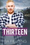 Guest Post: Thirteen by Tia Fielding