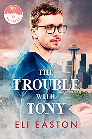 Review: The Trouble with Tony by Eli Easton