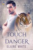 Review: A Touch of Danger by Elaine White