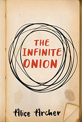 Excerpt and Giveaway: The Infinite Onion by Alice Archer