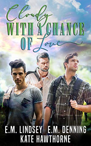 Review: Cloudy with a Chance of Love by E.M. Lindsey, Kate Hawthorne, and E.M. Denning