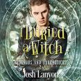 Audiobook Review: I Buried a Witch by Josh Lanyon
