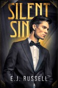Guest Post and Giveaway: Silent Sin by E.J. Russell