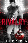 Guest Post and Giveaway: The Rivalry by Beth Bolden