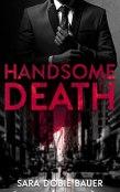 Review: Handsome Death by Sara Dobie Bauer