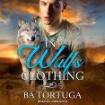 Review: In Wulf's Clothing by BA Tortuga