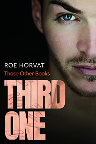 Review: Third One by Roe Horvat