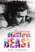 Buddy Review: Beautiful Beast by Roe Horvat