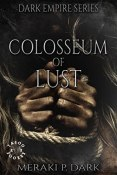 Review: Colosseum of Lust by Meraki P. Dark
