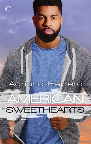 Excerpt: American Sweethearts by Adriana Herrera