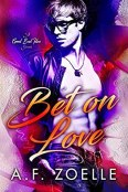 Review: Bet on Love by A.F. Zoelle