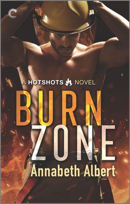 Guest Post: Burn Zone by Annabeth Albert
