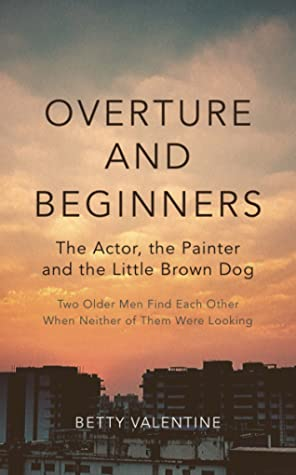 Review: Overture and Beginners by Betty Valentine