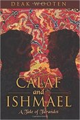 Review: Calaf and Ishmael by Deak Wooten