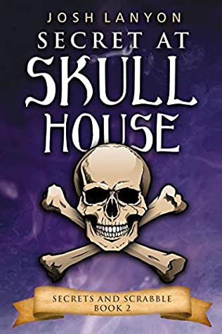 Review: Secret at Skull House by Josh Lanyon