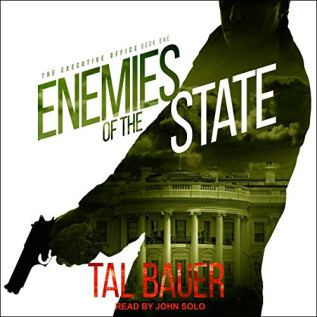 Audiobook Review: Enemies of the State by Tal Bauer