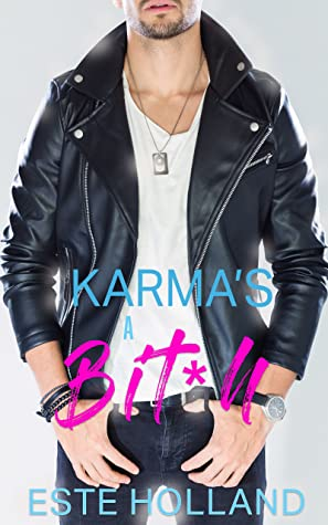 Review: Karma's a Bit*h by Este Holland