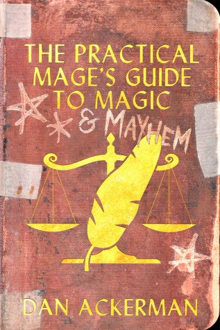 Review: The Practical Mage's Guide to Magic and Mayhem by Dan Ackerman
