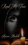 Review: Read Me True by Auracie Macbeth
