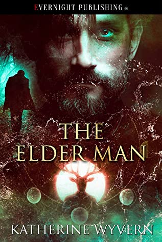 Review: The Elder Man by Katherine Wyvern