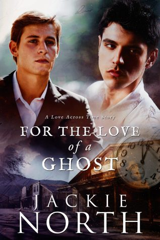 Guest Post and Giveaway: For the Love of a Ghost by Jackie North