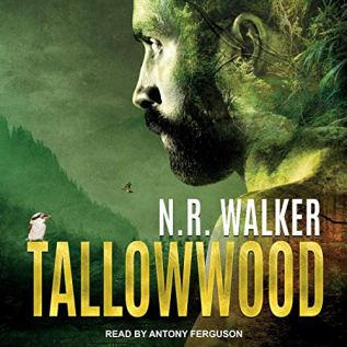 Audiobook Review: Tallowwood by N.R. Walker