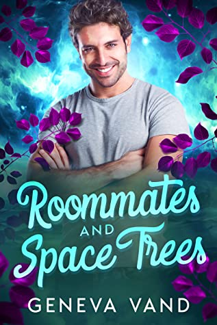 Review: Roommates and Space Trees by Geneva Vand