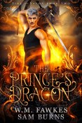 Review: The Prince's Dragon by W.M. Fawkes and Sam Burns