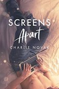 Review: Screens Apart by Charlie Novak