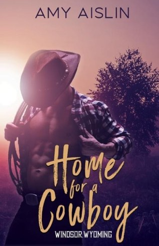 Guest Post and Giveaway: Home for a Cowboy by Amy Aislin