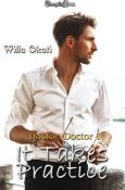 Review: It Takes Practice by Willa Okati