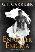 Review: The Enforcer Enigma by G.L. Carriger