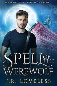 Review: Spell of the Werewolf by J.R. Loveless