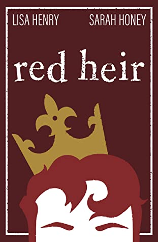 Buddy Review: Red Heir by Lisa Henry and Sarah Honey