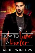 Review: How to Lure a Hunter by Alice Winters