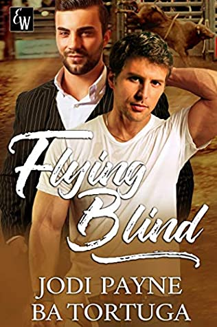 Review: Flying Blind by Jodi Payne and B.A. Tortuga