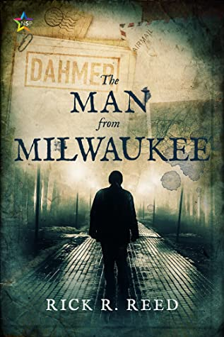 Review: The Man from Milwaukee by Rick R. Reed