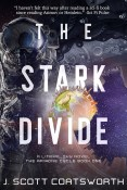 Guest Post and Giveaway: The Stark Divide by J. Scott Coatsworth