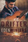 Guest Post and Giveaway: Drifter by Eden Winters