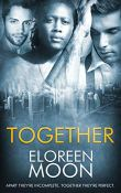 Guest Post and Giveaway: Together by Eloreen Moon